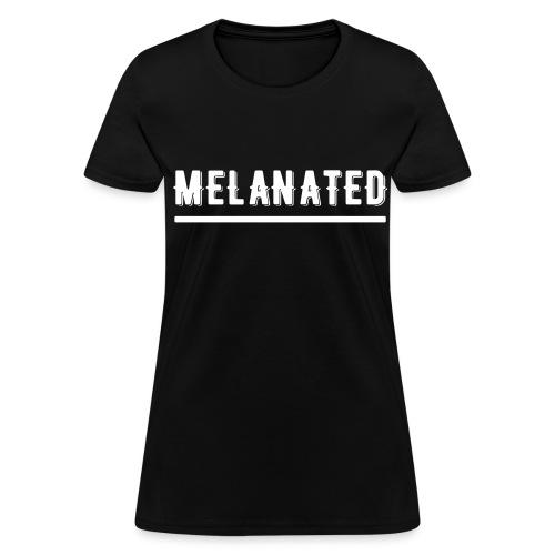 Melanin  - Women's T-Shirt