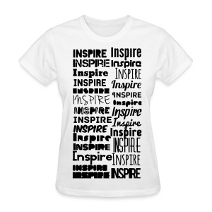 INSPIRE Girl's Shirt - Women's T-Shirt