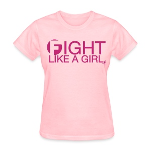 FIGHT LIKE A GIRL - Women's T-Shirt