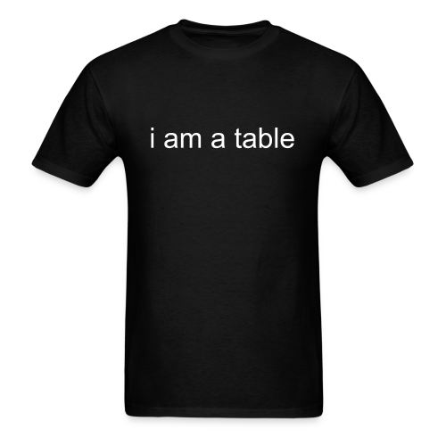 Table T-Shirt (White text) - Men's T-Shirt
