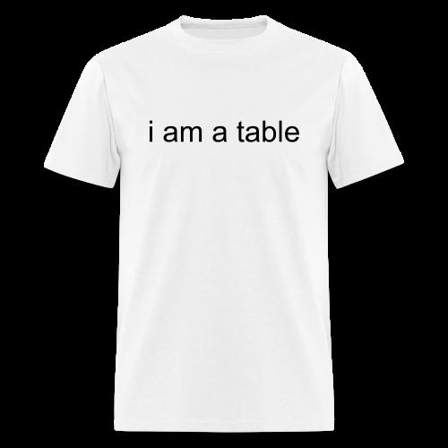 Table T-Shirt (Black Text) - Men's T-Shirt