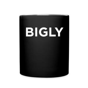 BIGLY - Full Color Mug