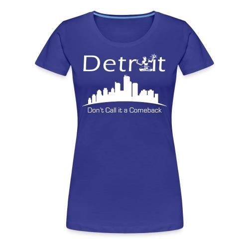 Detroit City Tee - Womens - Women's Premium T-Shirt