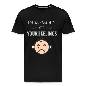 In Memory of Your Feelings - Men's Premium T-Shirt