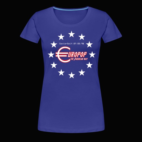 Europop: The American Way Women's T-Shirt - Women's Premium T-Shirt