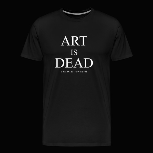 Art Is Dead Men's T-Shirt - Men's Premium T-Shirt