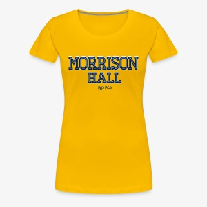 Ladies Morrison Hall - Aggie Pride Tee - Women's Premium T-Shirt
