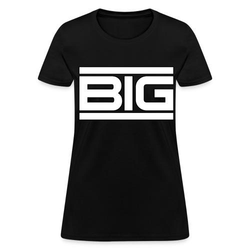 Big - Women's T-Shirt