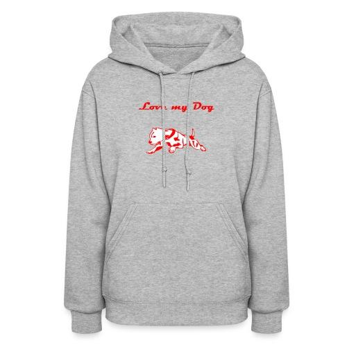 Love my dog women's hoodie - Women's Hoodie