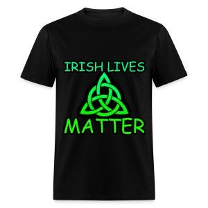 Irish Lives Matter  2 - Men's T-Shirt