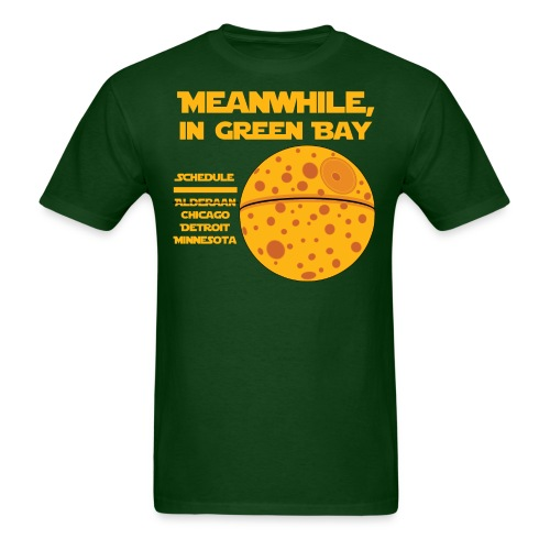 Meanwhile, in Green Bay - Men's T-Shirt