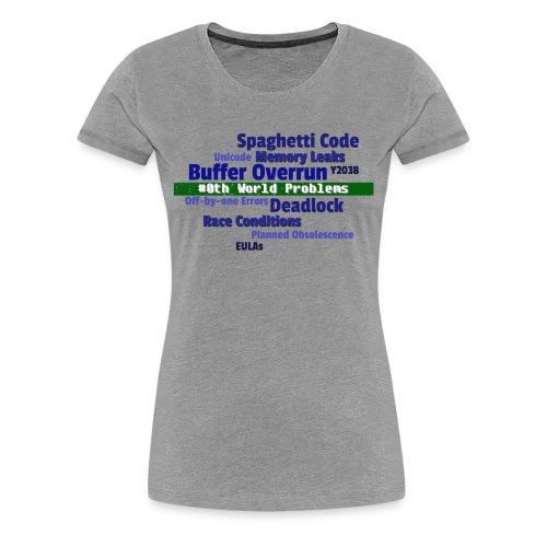 Zeroth World Problems - Women's Premium T-Shirt
