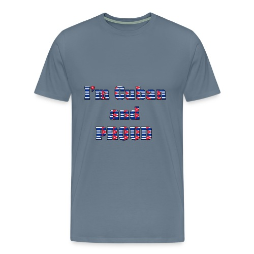Cuban Proud - Men's Premium T-Shirt
