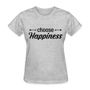 Women's Choose Happiness Tee - Women's T-Shirt