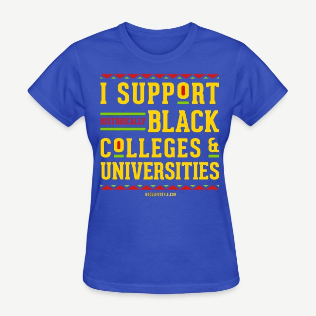 I Support Historically Black Colleges & Universities (HBCUs)