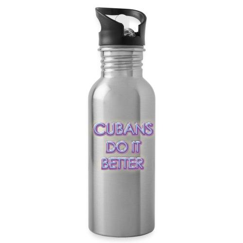 Cubans do it Better - Gym bottle - Water Bottle