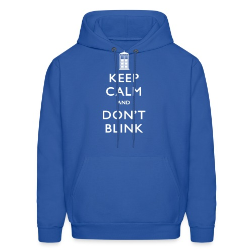 Keep Calm and Don't Blink - Dark - Men's Hoodie