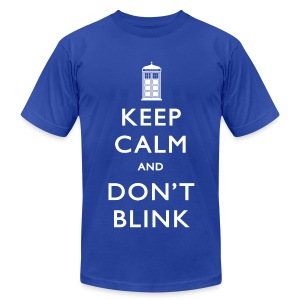 Keep Calm and Don't Blink - Dark - Men's T-Shirt by American Apparel