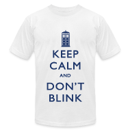 T-Shirts ~ Men's T-Shirt by American Apparel ~ Keep Calm and Don't Blink - Light