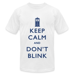 Keep Calm and Don't Blink - Light - Men's T-Shirt by American Apparel