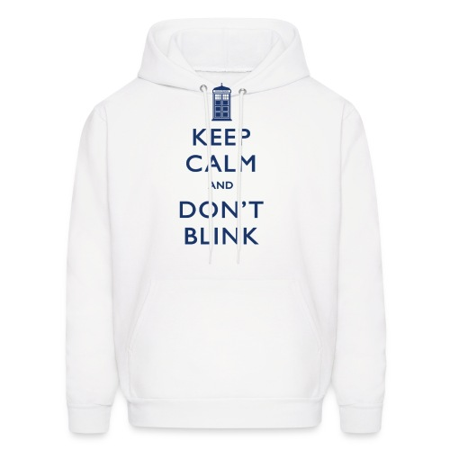 Keep Calm and Don't Blink - Light - Men's Hoodie