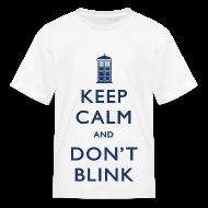 Kids' Shirts ~ Kids' T-Shirt ~ Keep Calm and Don't Blink - Light