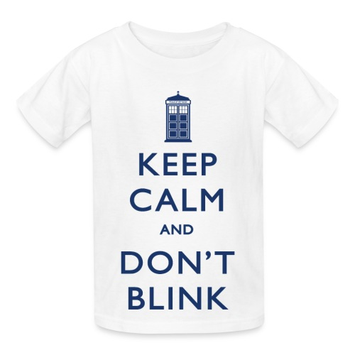 Keep Calm and Don't Blink - Light - Kids' T-Shirt