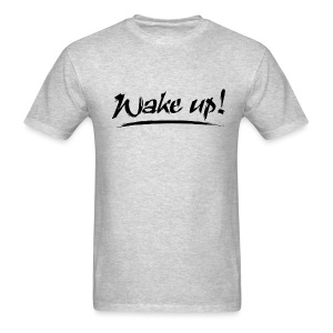 Men's Wake Up T-Shirt - Men's T-Shirt