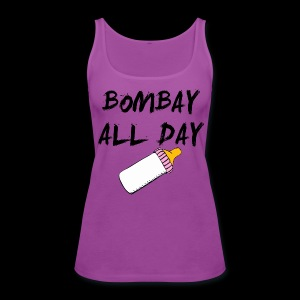 Bombay All Day Womens Tank - Baby Bottle [All Colors] - Women's Premium Tank Top