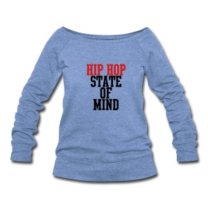 Hip Hop State of Mind Women's Wideneck Sweatshirt - Women's Wideneck Sweatshirt