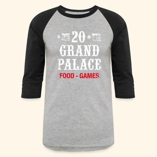 20 Grand Plalace - Baseball T-Shirt