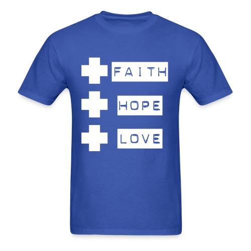 Faith - Hope - Love - Men's T-Shirt