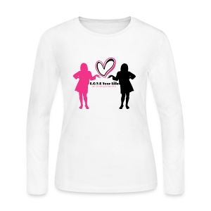 L.O.V.E Your Life Long Sleeves - Women's Long Sleeve Jersey T-Shirt