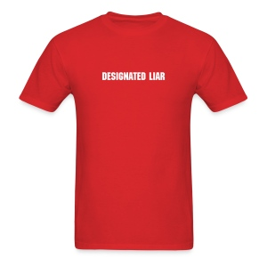 Funny Designated Liar T-Shirt - Men's T-Shirt