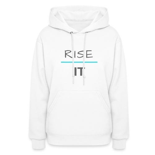 Rise Above It Hoodie - Women's Hoodie