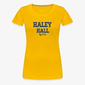 Ladies Haley Hall - Aggie Pride Tee - Women's Premium T-Shirt