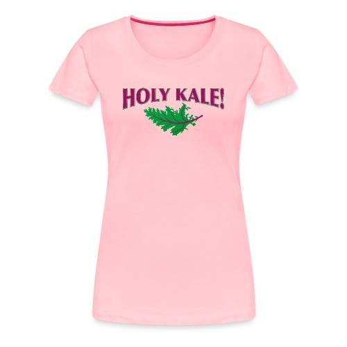 HOLY KALE! -Premium Tee - Women's Premium T-Shirt