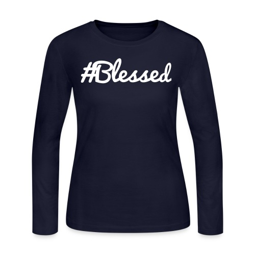 #Blessed - Women's Long Sleeve Jersey T-Shirt