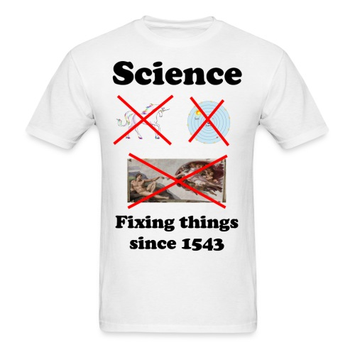 Science - fixing things since 1543 - Men's T-Shirt