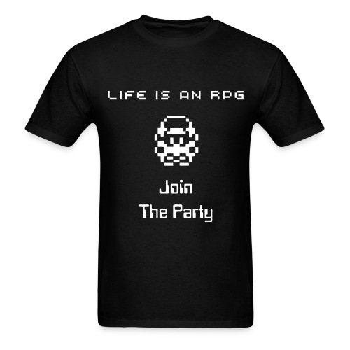 Life is an RPG, Join the Party - Men's T-Shirt