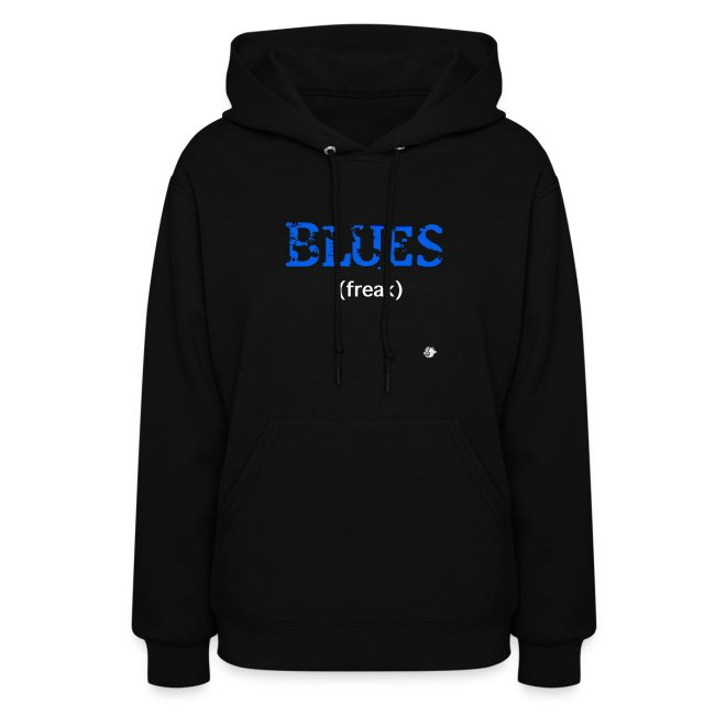 music and art is my blunt blues freak for women hoodie