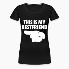 This Is My Bestfriend (Pointing Left) Women's T-Shirts