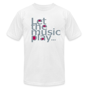 Let The Music Play - Men's T-Shirt by American Apparel