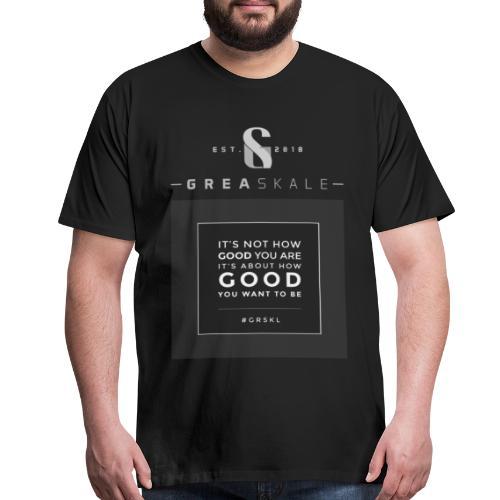 How Good? - Men's Premium T-Shirt