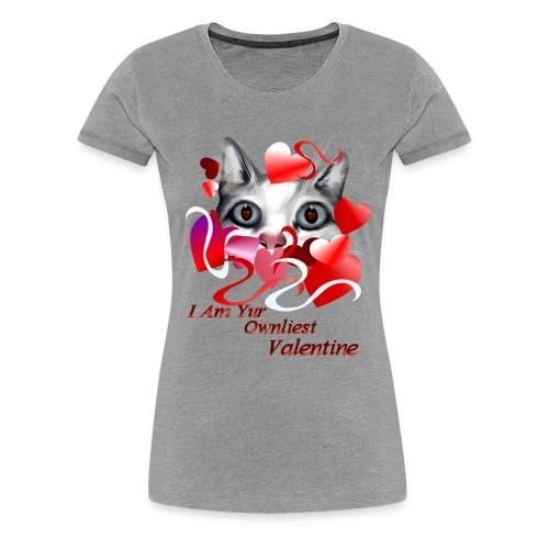 Ownliest Valentine - Women's Premium T-Shirt
