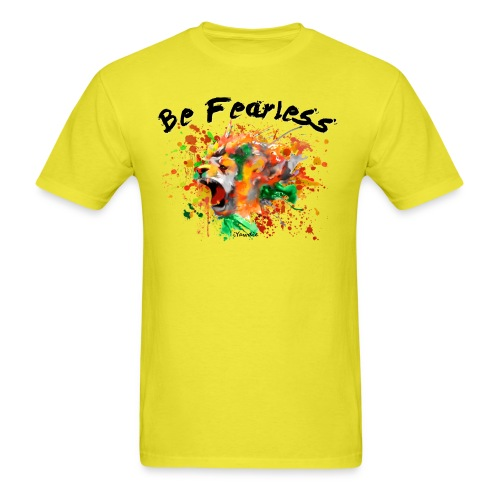 Be Fearless - Men's T-Shirt