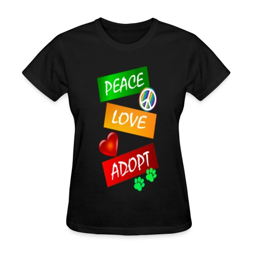 PEACE LOVE ADOPT - Women's T-Shirt