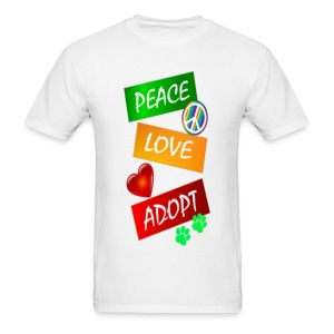 PEACE LOVE ADOPT - Men's T-Shirt