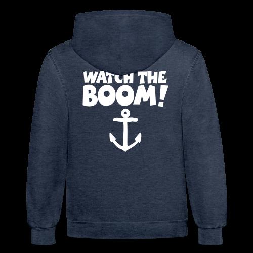 WATCH THE BOOM - Sail Hoodie for Sailors - Contrast Hoodie