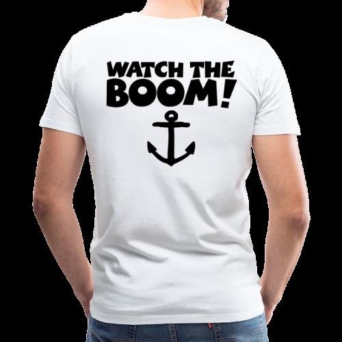 WATCH THE BOOM - Premium Sail T-Shirt for Sailors - Men's Premium T-Shirt